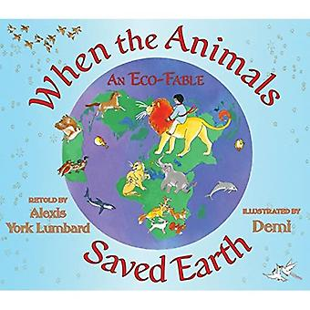 When the Animals Saved Earth: An ECO-Fable