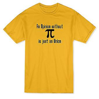 Ja lausunto ilman Pi on sipuli Graphic Men & Apos, s T-paita