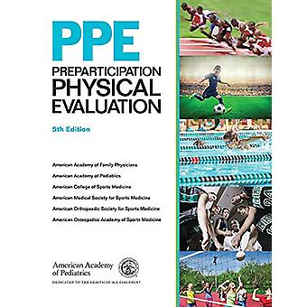 PPE - Preparticipation Physical Evaluation by American Academy of Fami