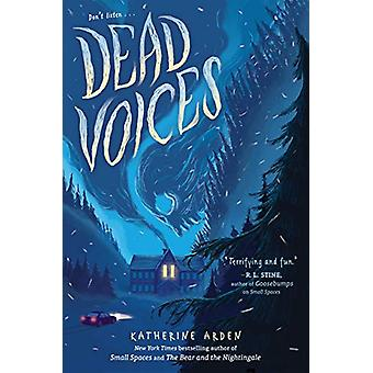 Dead Voices by Katherine Arden - 9780525515050 Book