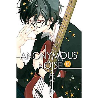 Anonymous Noise - Vol. 15 by Ryoko Fukuyama - 9781974706426 Book