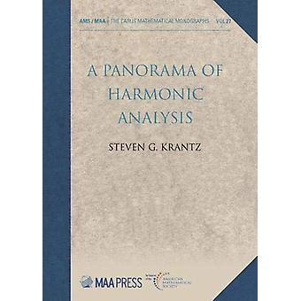 A Panorama of Harmonic Analysis by Steven G. Krantz - 9781470451127 B
