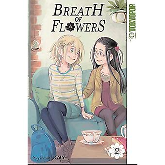 Breath of Flowers - Volume 2 by Caly - 9781427861528 Book