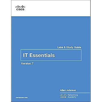 IT Essentials Labs and Study Guide Version 7 by Cisco Networking Acad