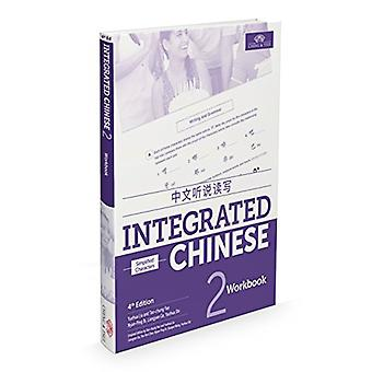 Integrated Chinese Level 2 - Workbook (Simplified characters) by Yueh