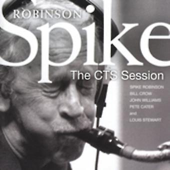 Spike Robinson - Cts Session [CD] USA import