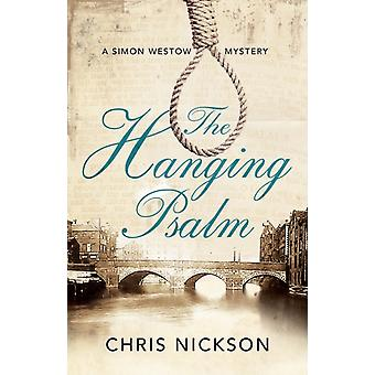 The Hanging Psalm by Nickson & Chris
