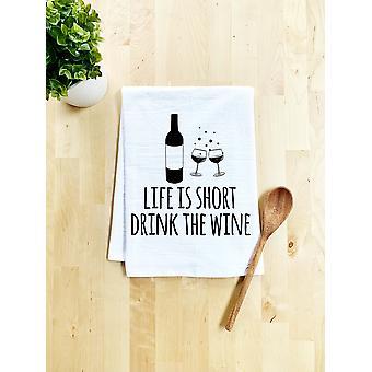 Viața este scurt bea prosop de vase de vin