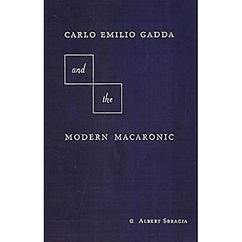 Carlo Emilio Gadda and the Modern Macaronic (Crosscurrents (Gainesville, Fla.))