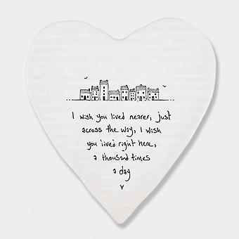 East of India Porcelein Heart Coaster 'I wish you lived nearer..' Gift