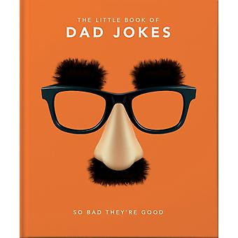 The Little Book of Dad Jokes by Orange Hippo