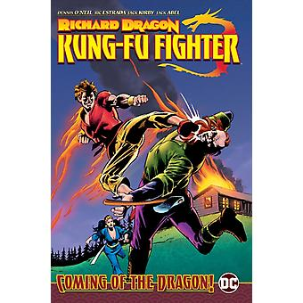 Richard Dragon Kung Fu Fighter Coming of the Dragon by Dennis ONeilRic Estrada