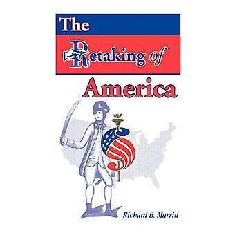 The Retaking of America by Richard B Marrin - 9780788433788 Book