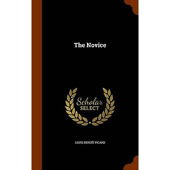 The Novice by Louis Benoit Picard - 9781344077446 Book