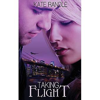 Taking Flight by Kate Randle - 9781509216031 Book