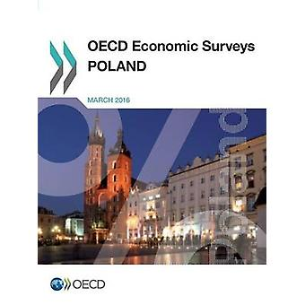 Poland 2016 by Organisation for Economic Co-Operation and Development