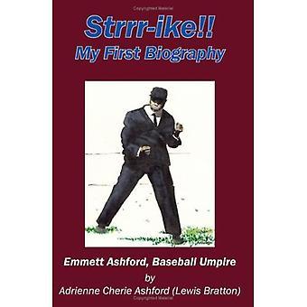 Strrr-ike!! Meine erste Biographie Emmett Ashford, Baseball Umpire