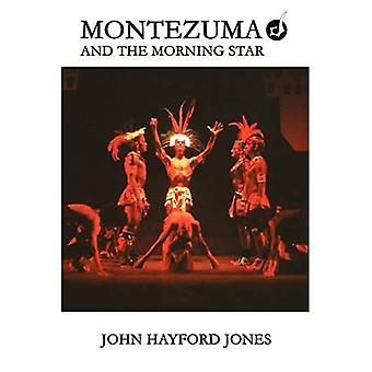 Montezuma und der Morgenstern