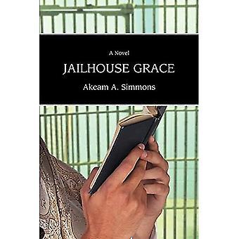 Jailhouse Grace