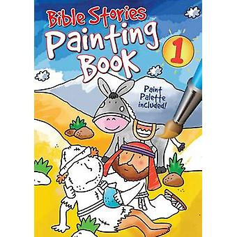 Bible Stories Painting Book 1 by Juliet David & Illustrated by Simon Abbott