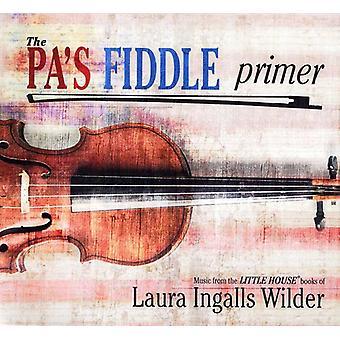 Pa's Fiddle Primer - Pa's Fiddle Primer [CD] USA import