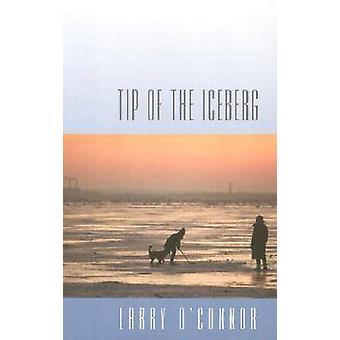 ラリー ・ オコナー - 9780820323565 本で氷山