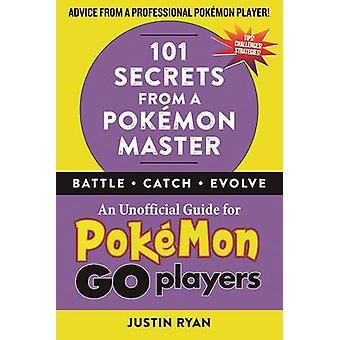 101 hemligheter från en Pokemon mästare av Justin Ryan - 9781510722118 bok
