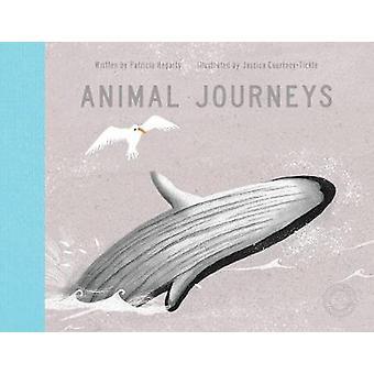 Djur resor av Jessica Courtney-kittla - Patricia Hegarty - 97818