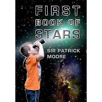 First Book of Stars by Patrick Moore - 9781848682917 Book
