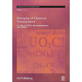 Principles of Chemical Nomenclature - A Guide to IUPAC Recommendations
