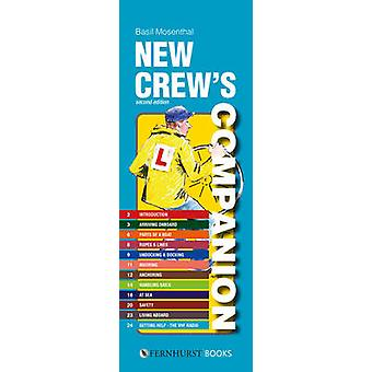 New Crew's Companion - The Essential Guide for New Yacht Crews by Bas