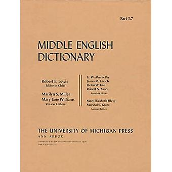 Middle English Dictionary - T.7 by Robert E. Lewis - 9780472012176 Book