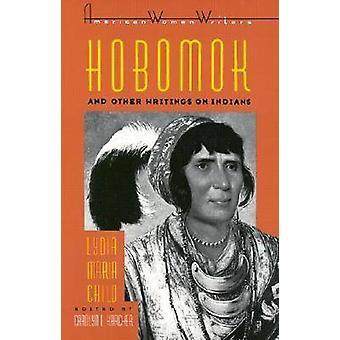 Hobomok en andere geschriften over Indianen door Carolyn L. Karcher - 9780813
