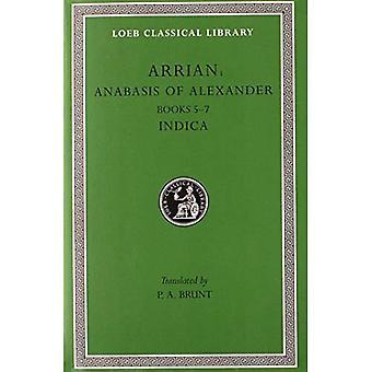 Anabasis Alexander: Bks.5-7 v. 2 (Loeb det klassiska arkivet)