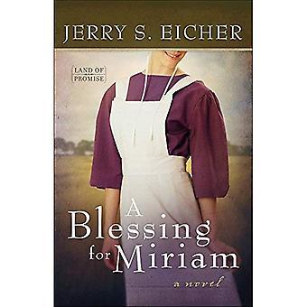 Een zegen voor Miriam (Land van belofte)