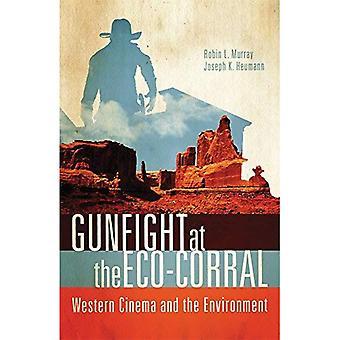 Revolverstriden vid Eco-Corral: Western film och miljön