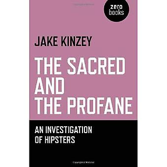The Sacred and the Profane: An Investigation of Hipsters