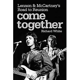 Come Together: Lennon en McCartney In de jaren zeventig