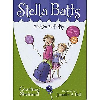 Anniversaire de cassé (Stella Batts (Hardcover))