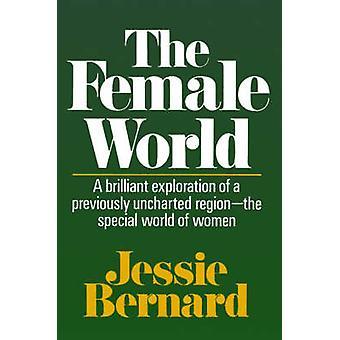 De vrouwelijke wereld door Bernard & Jessie Shirley