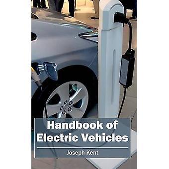 Handbok av elbilar av Kent & Joseph