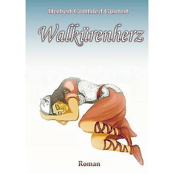 Walkrenherz av Gntert & Herbert Gottfried