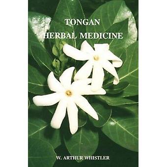 Tongan Herbal Medicine by Arthur W. Whistler - 9780824815271 Book