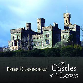 The Castles of the Lews by Peter Cunningham - 9780861523566 Book