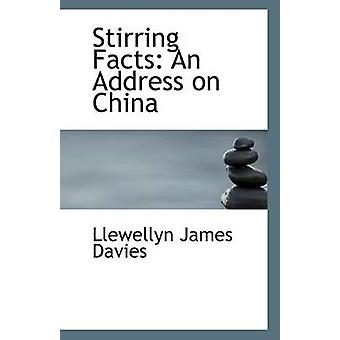 Stirring Facts - An Address on China by Llewellyn James Davies - 97811
