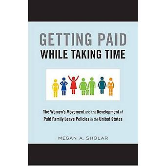 Getting Paid While Taking Time - The Women's Movement and the Developm