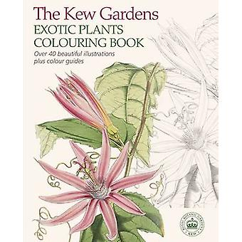 The Kew Gardens Exotic Plants Colouring Book by Arcturus Publishing -