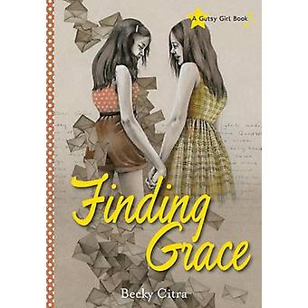 Finding Grace by Becky Citra - 9781927583258 Book