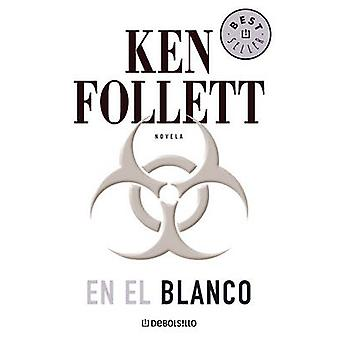 En el Blanco by Ken Follett - 9788497938518 Book
