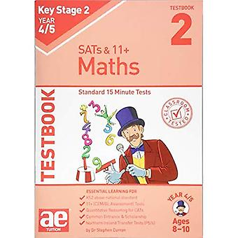 KS2 Maths Year 4/5 Testbook 2: Standard 15 Minute Tests